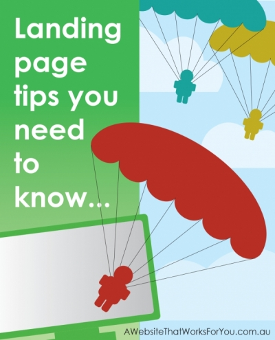 Landing page tips you need to know